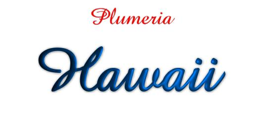 Click To See Our Fantastic Range Of Hawaiian Plumeria